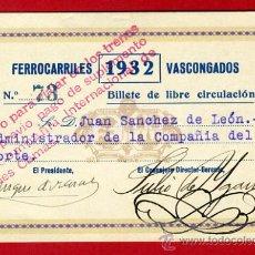Coleccionismo Billetes de transporte: TREN , FERROCARRILES PAIS VASCO VASCONGADOS , BILLETE LIBRE CIRCULACION 1932 , F97. Lote 31669703