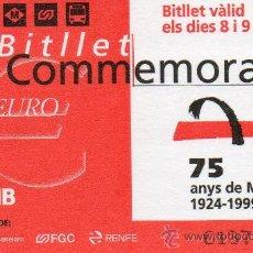 Coleccionismo Billetes de transporte: BILLETE CONMEMORATIVO 75 AÑOS METRO BARCELONA. BITLLET COMMEMORATIU. 1924 1999 TMB METROPOLITANO. Lote 31838110