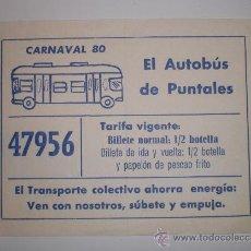 """Coleccionismo Billetes de transporte: DIVERTIDO BILLETE """"EL AUTOBUS DE PUNTALES"""" - CADIZ - CARNAVAL 1980 (LEER TARIFA VIGENTE). Lote 31980871"""