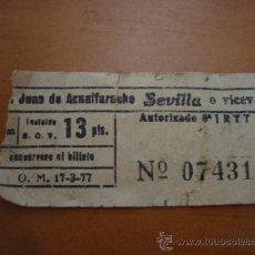 Coleccionismo Billetes de transporte: ANTIGUO BILLETE DE TRANSPORTE, SAN JUAN DE AZNALFARACHE SEVILLA, 13 PTS.. Lote 32068267