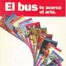 Coleccionismo Billetes de transporte: EL BUS TE ACERCA AL ARTE. COLECCIÓN DE BONOBUSES 1996 ZARAGOZA EN CARPETA OFICIAL. Lote 33692466