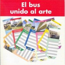 Coleccionismo Billetes de transporte: EL BUS UNIDO AL ARTE COLECCIÓN DE BONOBUSES ZARAGOZA 2001 EN CARPETA OFICIAL LOS PUENTES DE ZARAGOZA. Lote 33712106