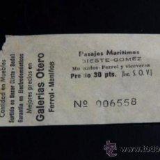 Coleccionismo Billetes de transporte: BILLETE BARCO - MUGARDOS FERROL - PASAJES MARÍTIMOS - 1980. Lote 33953759