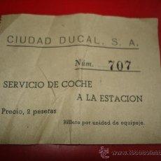 Coleccionismo Billetes de transporte: BILLETE CAPICUA - Nº 707 - CIUDAD DUCAL S. A. - SERVICIO DE COCHE A LA ESTACION. Lote 35317750