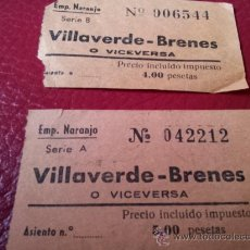 Coleccionismo Billetes de transporte: BILLETES AUTOBUS VILLAVERDE - BRENES. SEVILLA. EMPRESA NARANJO. Lote 35661081