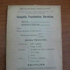 Coleccionismo Billetes de transporte: COMPANÍA TRASATLÁNTICA. BARCELONA. IMPRESO QUE SE DEBE ENTREGAR AL EMIGRANTE CON EL BILLETE. AÑOS 20. Lote 36630063