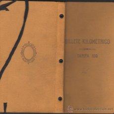 Coleccionismo Billetes de transporte: C5-BILLETE TREN - KILOMÉTRICO - TARIFA 109 - 1ª CLASE - SERIE 3 - DE 5000 KILOMETROS - AÑO 1933 . Lote 36518880