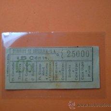 Coleccionismo Billetes de transporte: BILLETE TRANVIAS DE BARCELONA - Nº 25000 -15 CTMOS.. Lote 38465877