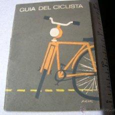 Coleccionismo Billetes de transporte: LIBRITO GUIA DEL CICLISTA . Lote 40140611
