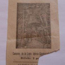 Coleccionismo Billetes de transporte: ANTIGUA ENTRADA CAMPANA GORDA DE TOLEDO - CATEDRAL DE TOLEDO - BILLETE: 2 PESETAS. Lote 40751755