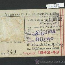 Coleccionismo Billetes de transporte: FERROCARRIL SANTANDER A BILBAO - ABONO ESTUDIANTE - AÑO 1942 -43 - (V-213). Lote 40878204
