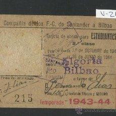 Coleccionismo Billetes de transporte: FERROCARRIL SANTANDER A BILBAO - ABONO ESTUDIANTE - AÑO 1943 -44 - (V-214). Lote 40878231