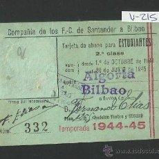 Coleccionismo Billetes de transporte: FERROCARRIL SANTANDER A BILBAO - ABONO ESTUDIANTE - AÑO 1944 -45 - (V-215). Lote 40878255