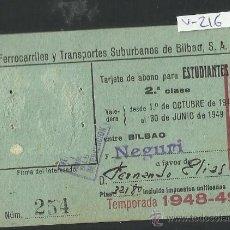 Coleccionismo Billetes de transporte: FERROCARRIL Y TRANSPORTES SUBURBANOS DE BILBAO - ABONO ESTUDIANTE - AÑO 1948 -49 - (V-216). Lote 40878295
