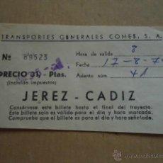 Coleccionismo Billetes de transporte: ANTIGUO BILLETE TRANSPORTE GENERALES COMES S.A CADIZ JEREZ AÑOS 70S . Lote 41515588