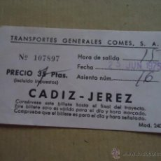 Coleccionismo Billetes de transporte: ANTIGUO BILLETE TRANSPORTE GENERALES COMES S.A CADIZ JEREZ AÑOS 70S . Lote 41515603