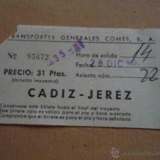Coleccionismo Billetes de transporte: ANTIGUO BILLETE TRANSPORTE GENERALES COMES S.A CADIZ JEREZ AÑOS 70S . Lote 41515620