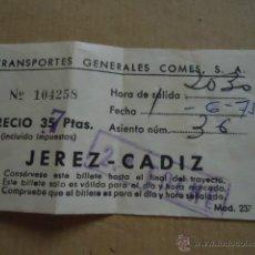 Coleccionismo Billetes de transporte: ANTIGUO BILLETE TRANSPORTE GENERALES COMES S.A CADIZ JEREZ AÑOS 70S . Lote 41515627