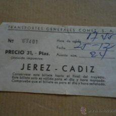 Coleccionismo Billetes de transporte: ANTIGUO BILLETE TRANSPORTE GENERALES COMES S.A CADIZ JEREZ AÑOS 70S . Lote 41515641
