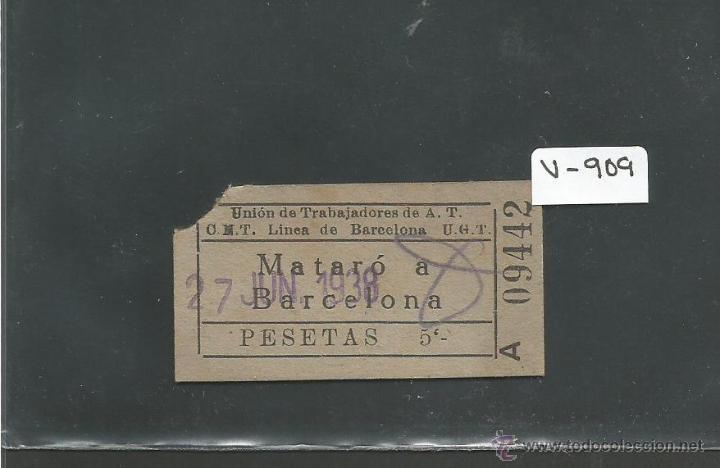 BILLETE GUERRA CIVIL AÑO 1938 - CNT UGT - MATARO BARCELONA - (V-916) (Coleccionismo - Billetes de Transporte)