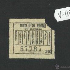 Coleccionismo Billetes de transporte: BILLETE TRANVIA SAN SEBASTIAN - MUY ANTIGUO - (V-1138). Lote 44389875