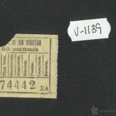 Coleccionismo Billetes de transporte: BILLETE TRANVIA SAN SEBASTIAN - MUY ANTIGUO - (V-1139). Lote 44389895