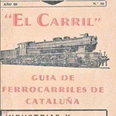 Coleccionismo Billetes de transporte: FERROCARRIL DE CATALUNYA AÑO 1935 - REVISTA 64 PAGINAS CON TODOS LOS TRENES VER INTERIOR -RENFE TREN. Lote 68543158