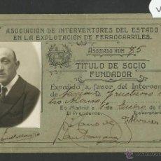 Coleccionismo Billetes de transporte: INTERVENTORES DEL ESTADO EN LA EXPLOTACION DE FERROCARRILES - AÑO 1928 - (V-1168). Lote 45172880