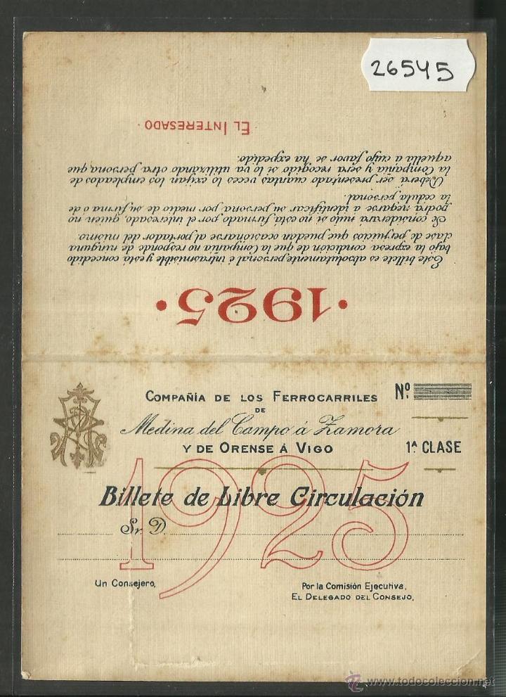 BILLETE FERROCARRIL - BILLETE DE LIBRE CIRCULACION AÑO 1925 - ORENSE A VIGO - 1ª CLASE - (26545) (Coleccionismo - Billetes de Transporte)