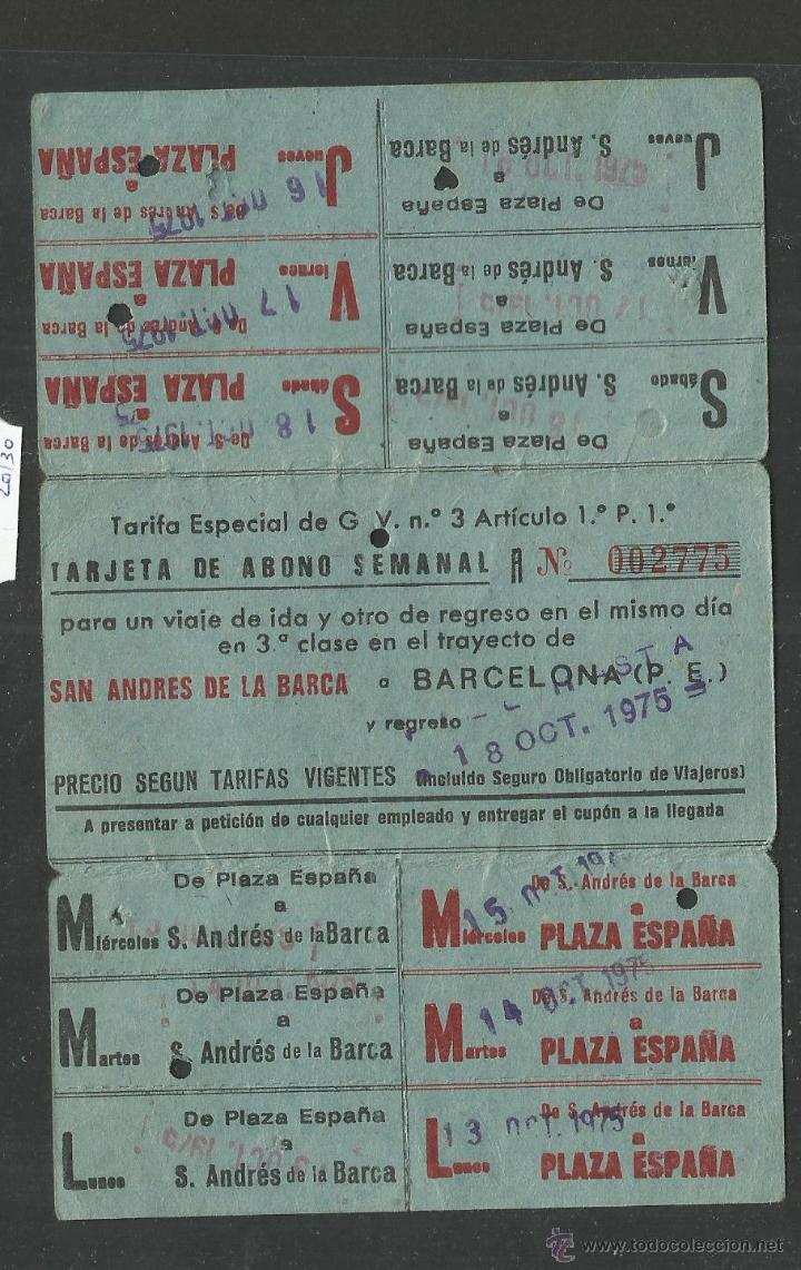 ABONO FERROCARRILES CATALANES - SAN ANDRES DE LA BARCA A BARCELONA - (V-1872) (Coleccionismo - Billetes de Transporte)