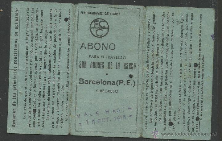 Coleccionismo Billetes de transporte: ABONO FERROCARRILES CATALANES - SAN ANDRES DE LA BARCA A BARCELONA - (V-1872) - Foto 2 - 47243020
