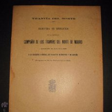 Coleccionismo Billetes de transporte: TRANVIA DEL NORTE - ESCRITURA DISOLUCION COMPAÑIA TRANVIAS NORTE DE MADRID - MADRID 1905 . Lote 48559260