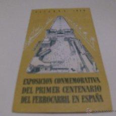 Coleccionismo Billetes de transporte: EXPOSICION CONMEMORATIVA DEL PRIMER CENTENARIO DEL FERROCARRIL EN ESPAÑA - AÑO 1948 - DESPLEGABLE. Lote 48986204