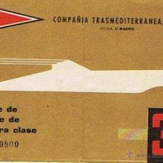 Coleccionismo Billetes de transporte: BILLETE DE PASAJE DE TURISTA EN BARCO TRANSMEDITERRANEA MADRID 1963. Lote 49210737