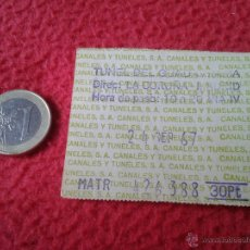 Coleccionismo Billetes de transporte: BILLETE TICKET ENTRADA TRANSPORTE TUNEL DE GUADARRAMA AÑO 1967 VER FOTOS CON MATRICULA ESCASO IDEAL. Lote 49267546
