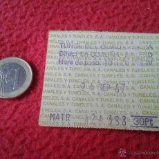Coleccionismo Billetes de transporte: BILLETE TICKET ENTRADA TRANSPORTE TUNEL DE GUADARRAMA AÑO 1967 VER FOTOS CON MATRICULA ESCASO IDEAL. Lote 49267546