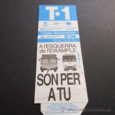 Coleccionismo Billetes de transporte: TARJETA T-1 PROMOCIONAL TRANSPORTE PUBLICO SON PER TU METRO Y AUTOBUS. Lote 49268086