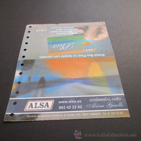 BILLETE ALSA CONTINENTAL AUTO ALSINA GRAELLS AÑO 2007 MADRID - BARCELONA (Coleccionismo - Billetes de Transporte)