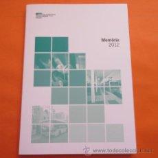 Coleccionismo Billetes de transporte: LIBRO - MEMORIA AUTORIDAD DEL TRANSPORTE METROPOLITANO DE BARCELONA ATM AÑO 2012 . Lote 50027556