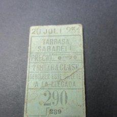 Coleccionismo Billetes de transporte: BILLETE TERCERA CLASE TARRASA SABADELL - MODELO 1 LINEA - NUMEROS ABAJO. Lote 51320378