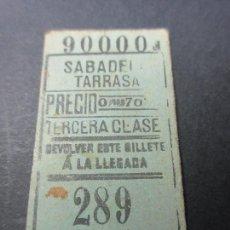 Coleccionismo Billetes de transporte: BILLETE TERCERA CLASE SABADELL TARRASA - MODELO 2 LINEAS - NUMEROS ARRIBA . Lote 51320420