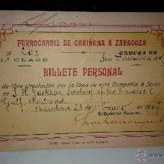 Coleccionismo Billetes de transporte: FERROCARRIL CARIÑENA ZARAGOZA. ANTIGUO PASE DE LIBRE CIRCULACIÓN. BILLETE PERSONAL PRIMERA CLASE. . Lote 51531875