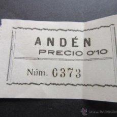 Coleccionismo Billetes de transporte: BILLETE DE ANDEN 0,10 PRECIO. Lote 51730877