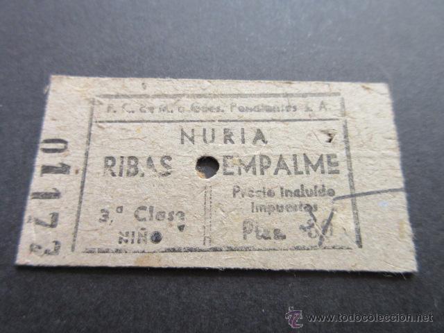 FERROCARRILES DE MONTAÑA A GRANDES PENDIENTES, S.A. NURIA RIBAS EMPALME 3ª CLASE BILLETE NIÑO (Coleccionismo - Billetes de Transporte)