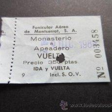Colecionismos Bilhetes de Transporte: BILLETE FUNICULAR AÉREO DE MONTSERRAT . Lote 51743415