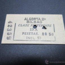 Coleccionismo Billetes de transporte: BILLETE EDMONSON ALGORTA 2ª BILBAO CLASE PREFERENTE IDA 10,50 PESETAS. Lote 51963972