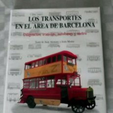 Coleccionismo Billetes de transporte: TRANSPORTES EN EL AREA DE BARCELONA, LOS .- JOAN ALEMANY LLOVERA , L' AVENC S. A. 1987. Lote 52127229