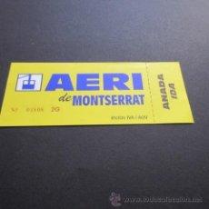 Coleccionismo Billetes de transporte: BILLETE AEREO DE MONTSERRAT SOLO IDA. Lote 52444870