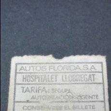 Coleccionismo Billetes de transporte: BILLETE AUTOS FLORIDA HOSPITALET LLOBREGAT. Lote 52662532