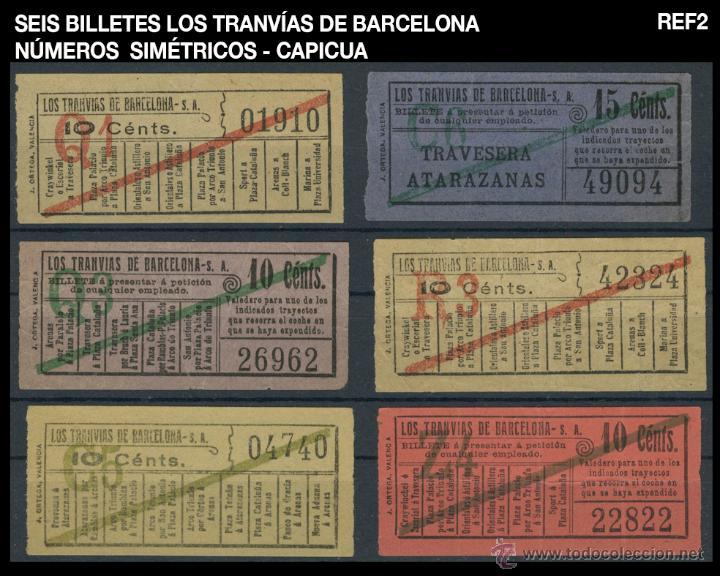 SEIS BILLETES LOS TRANVÍAS DE BARCELONA - SIMÉTRICOS - CAPICUA - REF2 (Coleccionismo - Billetes de Transporte)